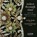Voices Through Time -  Emily Skala