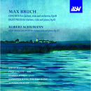 Max Bruch: Clarinet and Viola Music - Steven Kanof