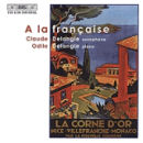 A la française - Claude Delangle
