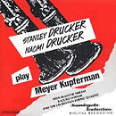 Stanley Drucker and Naomi Drucker Play Meyer Kupferman