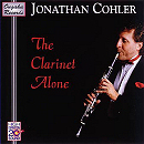 The Clarinet Alone - Jonathan Cohler