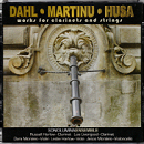 Works for Clarinets and Strings by Dahl, Martinu, and Husa - Russell Harlow