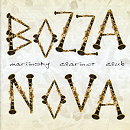 Bozza Nova - Marrinsky Clarinet Club