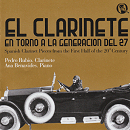 Spanish Clarinet Pieces from the First Half of the 20th Century - Pedro Rubio
