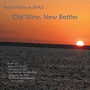Old Wine, New Bottles - Floyd Williams