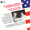 An American Tribute to Sigurd Rascher - Lawrence Gwozdz