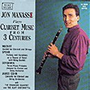 Jon Mannasse Plays Clarinet Music from 3 Centuries