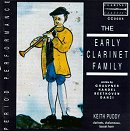 The Early Clarinet Family - Keith Puddy