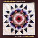 An American Patchwork - Michael Hester